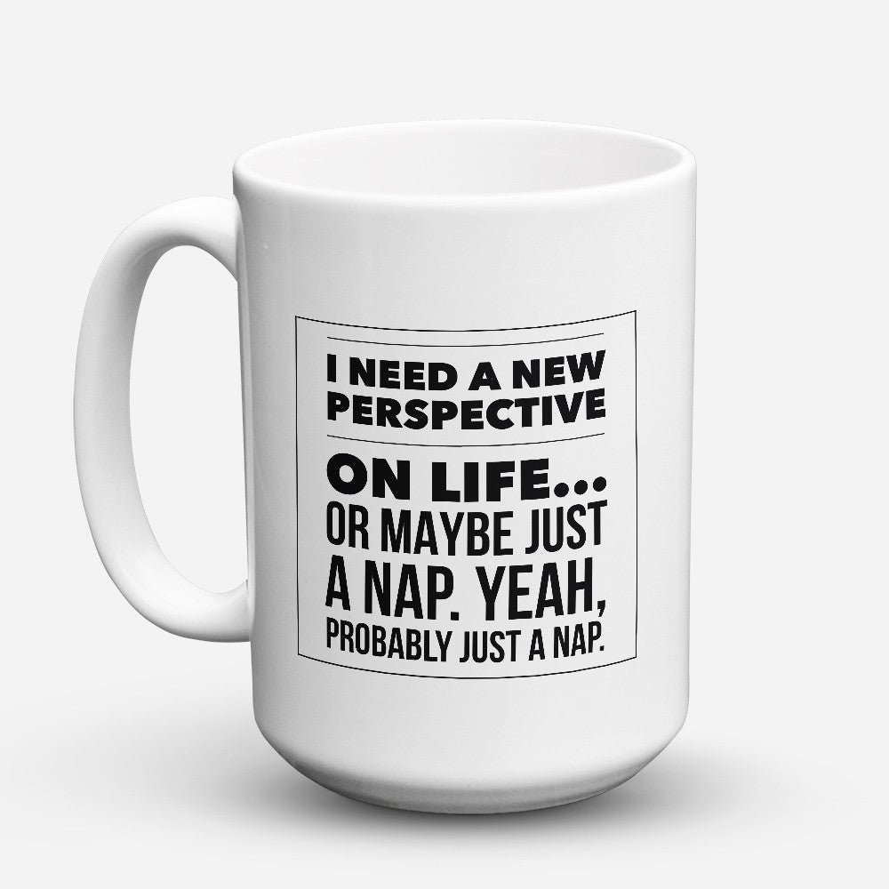 "Limited Edition - ""Just A Nap"" 15oz Mug - Funny Mugs - Mugdom Coffee Mugs"