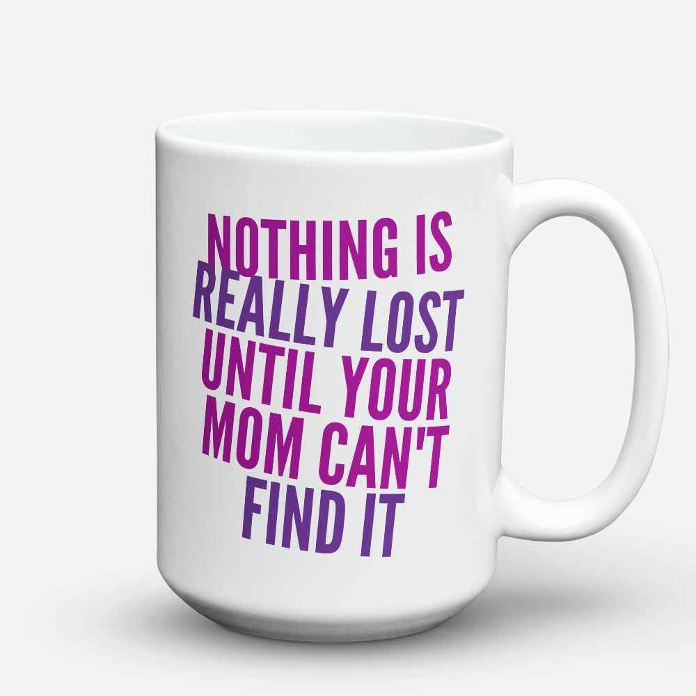 "Limited Edition - ""Nothing is really lost"" 15oz Mug"