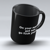 "Limited Edition ""On Your Marks"" - 11oz Black Mug - Funny Mugs - Mugdom Coffee Mugs"