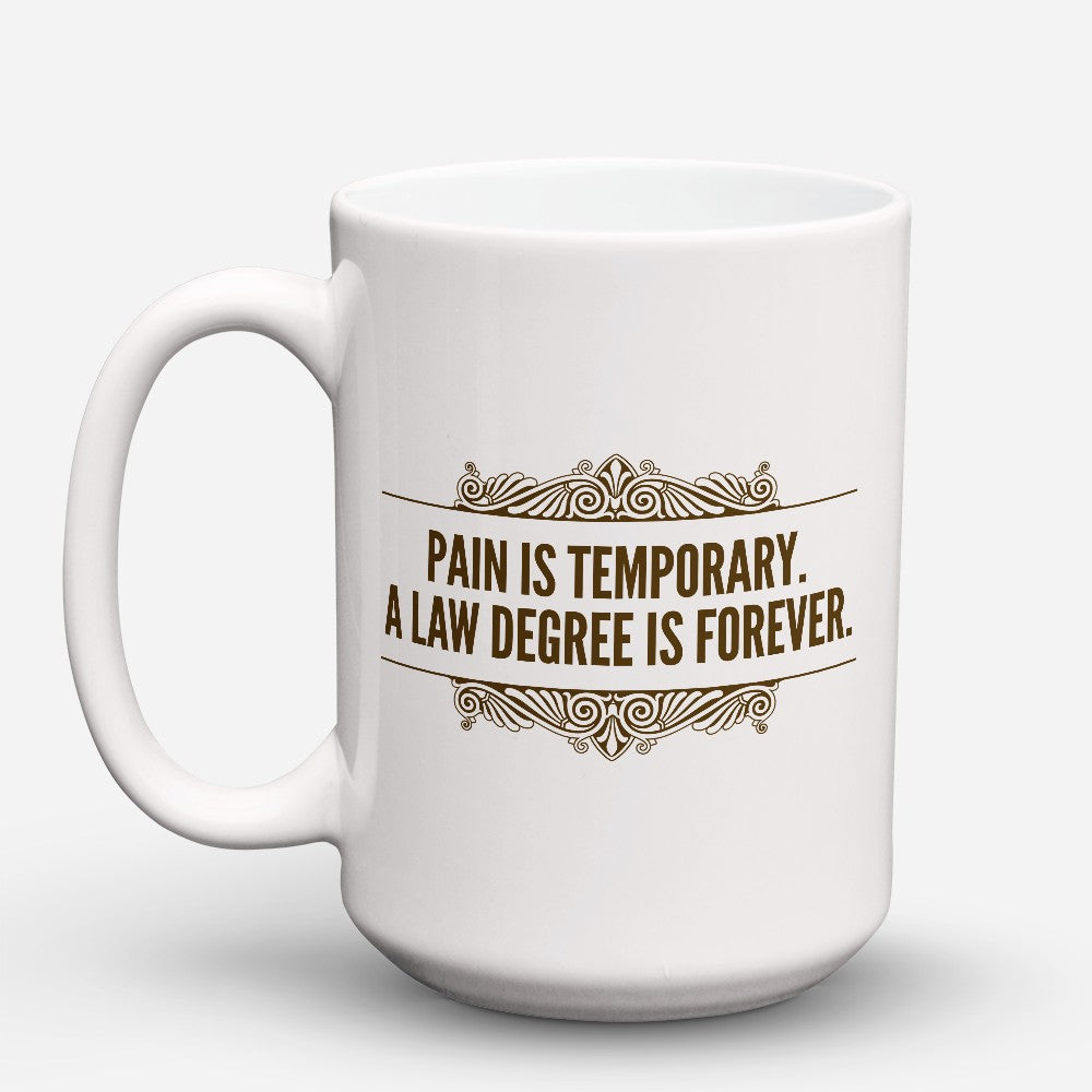 "Limited Edition - ""Pain Is Temporary"" 15oz Mug"