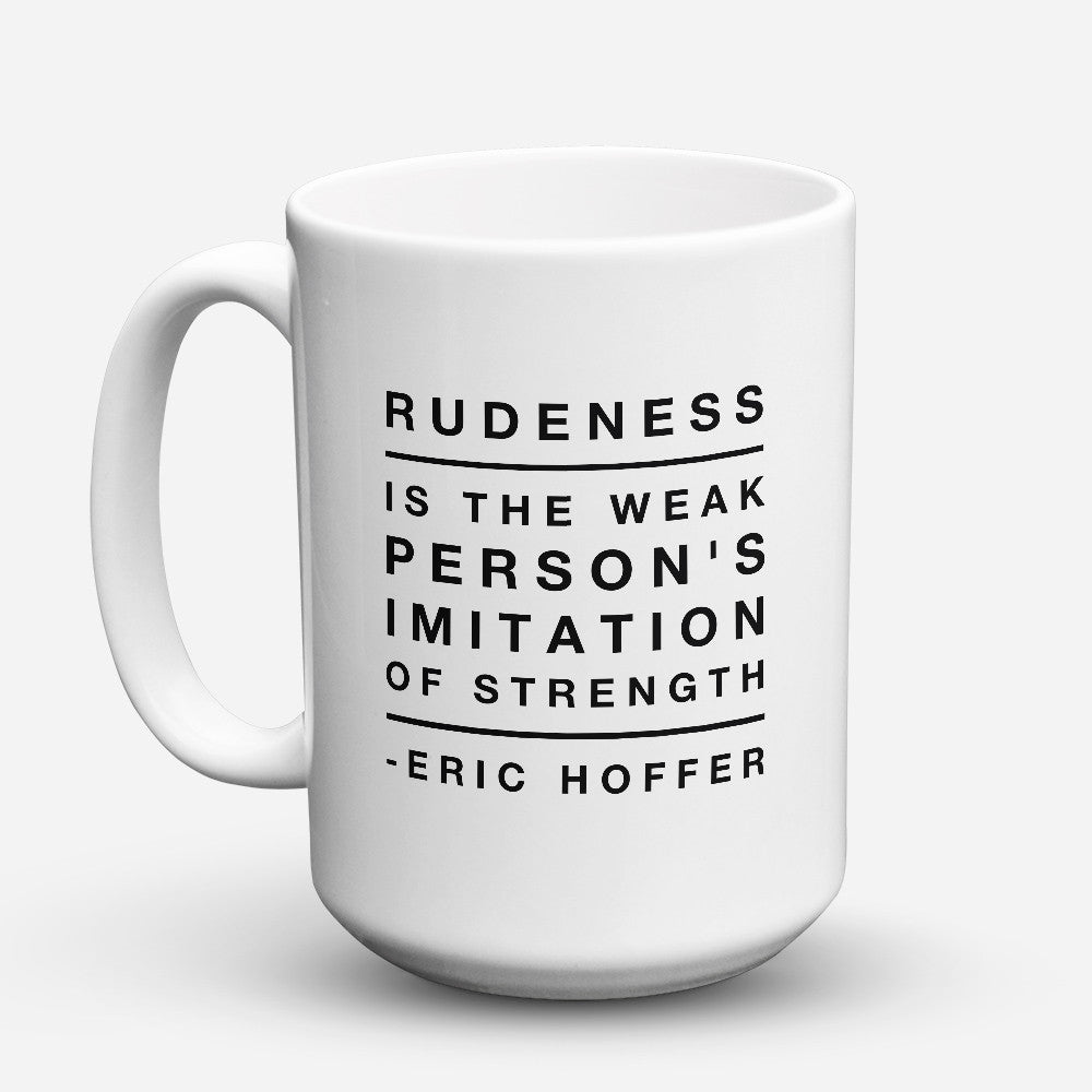 "Limited Edition - ""Imitation Of Strength"" 15oz Mug - Inspirational Quotes Mugs - Mugdom Coffee Mugs"
