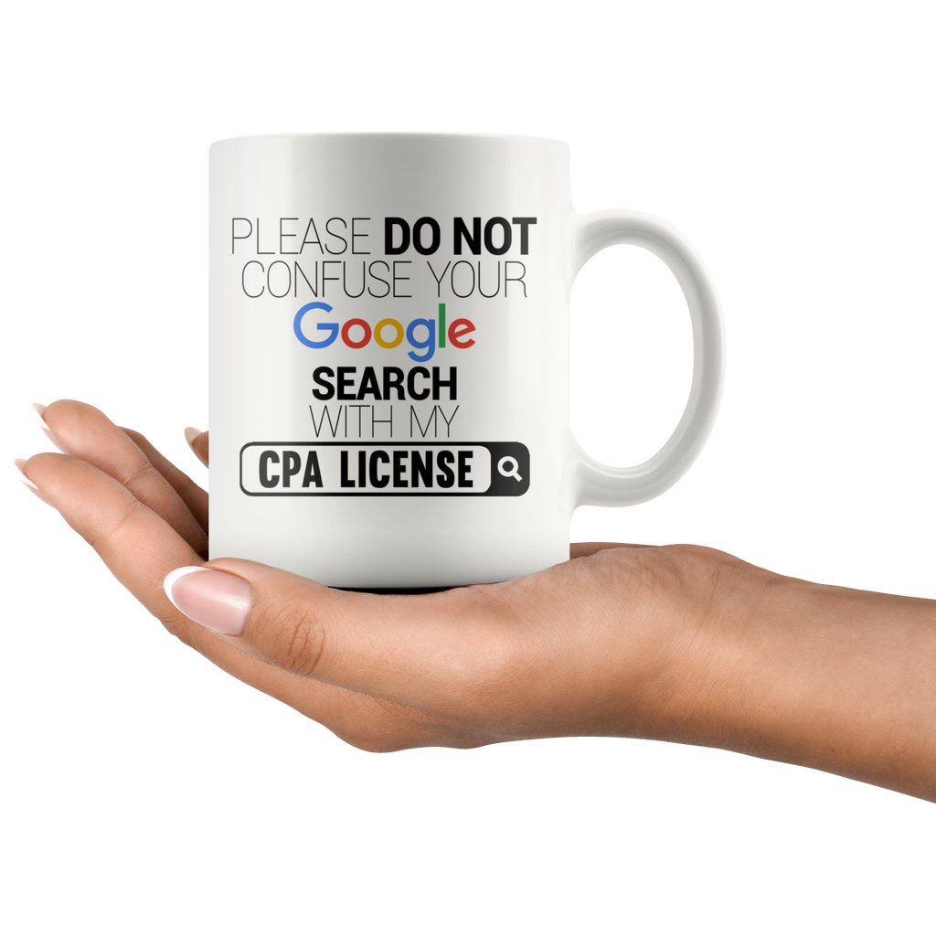"Limited Edition ""CPA License"" - 11oz Mug"