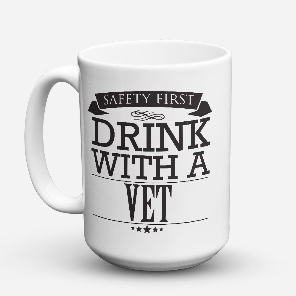 "Limited Edition - ""Safety First-Vet"" 15oz Mug"
