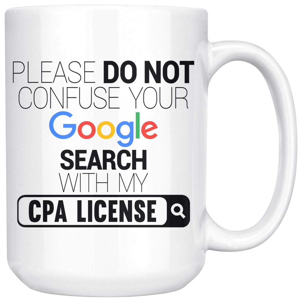 "Limited Edition ""CPA License"" - 15oz Mug"