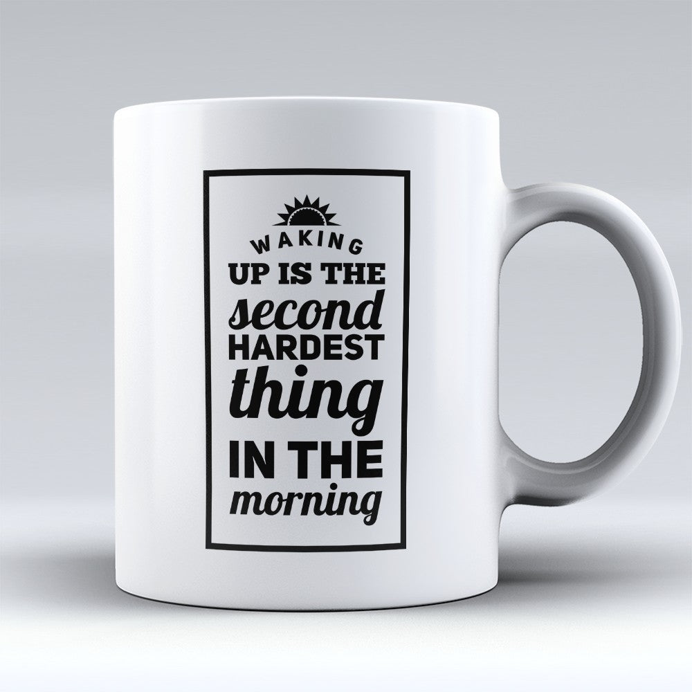 "Limited Edition - ""Second Hardest Thing"" 11oz Mug"