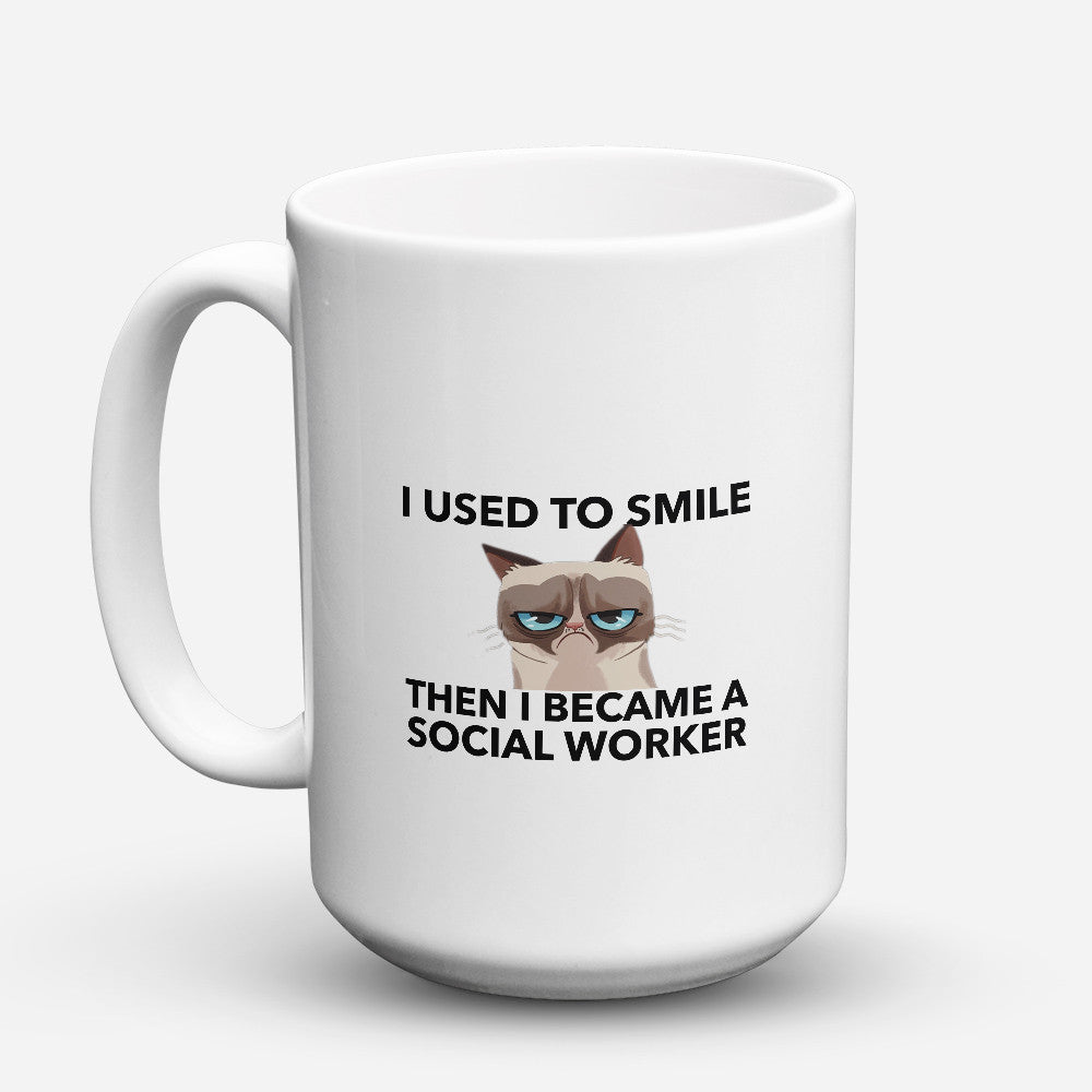 "Limited Edition - ""Then I Became A Social Worker"" 15oz Mug"