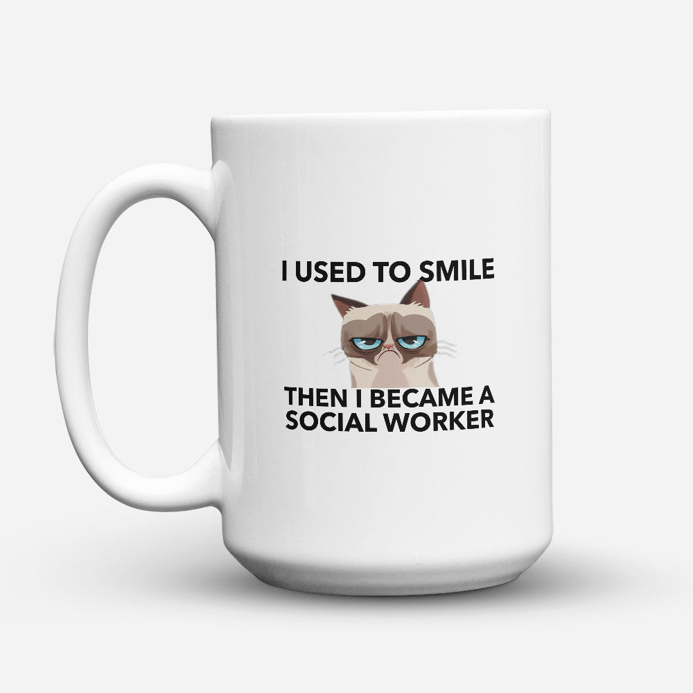 "Limited Edition - ""Then I Became A Social Worker"" 15oz Mug - Social Worker Mugs - Mugdom Coffee Mugs"