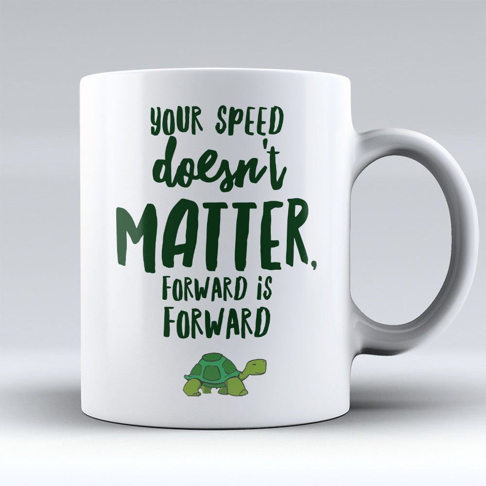"Limited Edition - ""Forward Is Forward"" 11oz Mug - Inspirational Quotes Mugs - Mugdom Coffee Mugs"