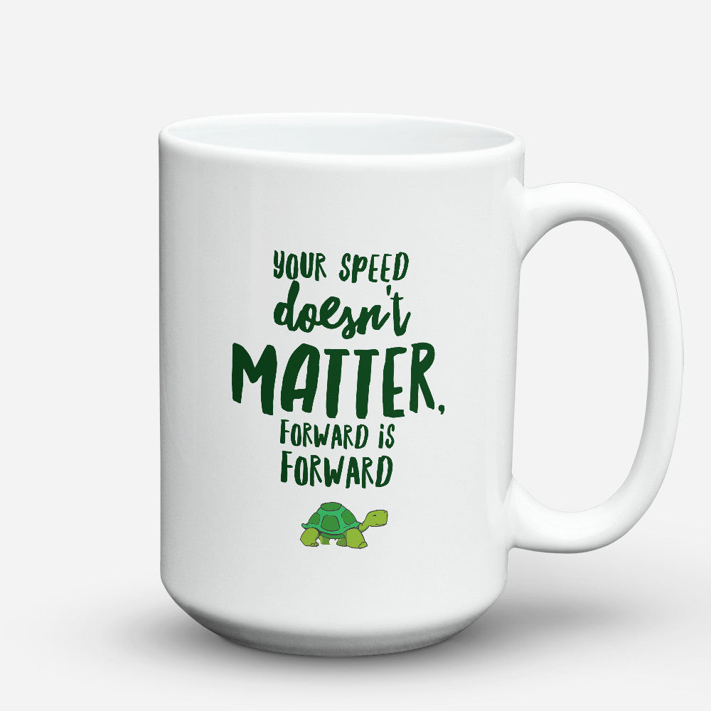 "Limited Edition - ""Forward Is Forward"" 15oz Mug - Inspirational Quotes Mugs - Mugdom Coffee Mugs"
