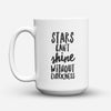 "Limited Edition - ""Without Darkness"" 15oz Mug - Inspirational Quotes Mugs - Mugdom Coffee Mugs"
