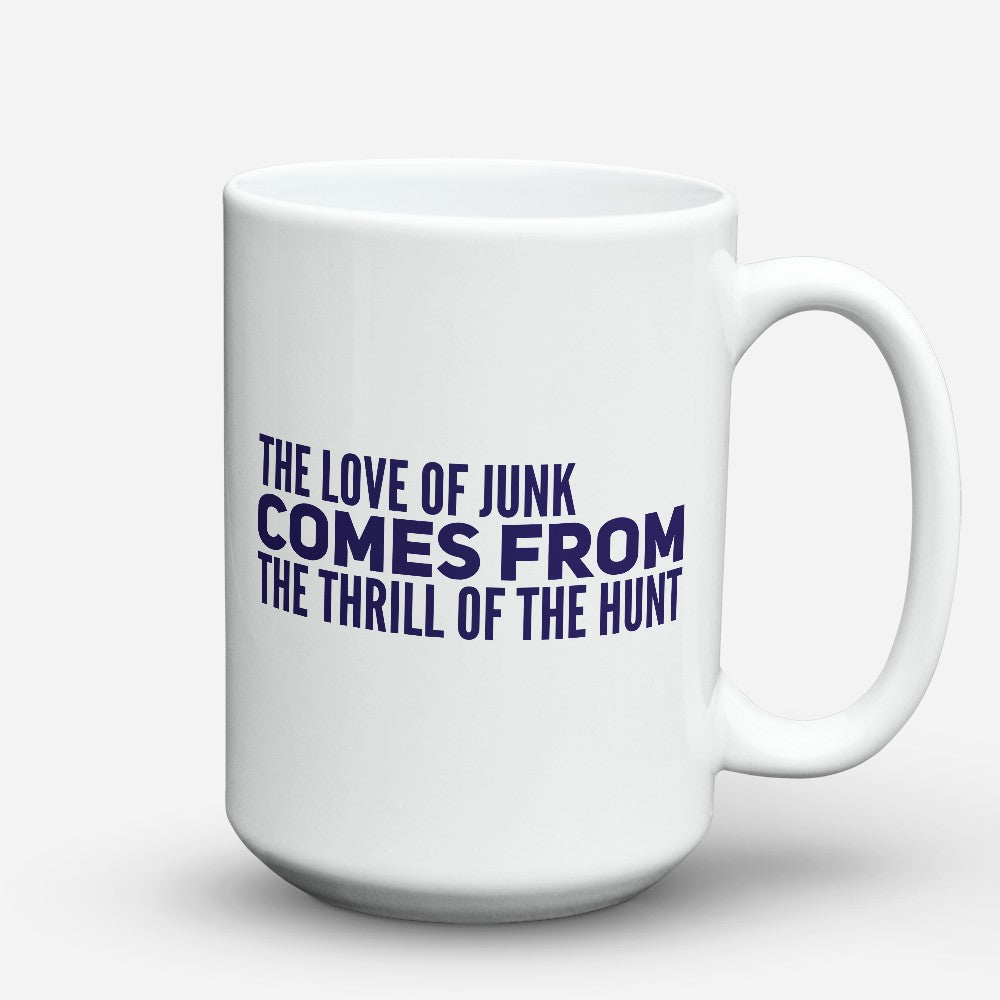 "Limited Edition - ""The Love Of Junk"" 15oz Mug"