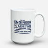 "Limited Edition - ""Engineer - Time"" 15oz Mug - Engineer Mugs - Mugdom Coffee Mugs"