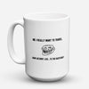 "Limited Edition - ""To The Backyard"" 15oz Mug"