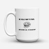 "Limited Edition - ""To The Backyard"" 15oz Mug - Funny Mugs - Mugdom Coffee Mugs"