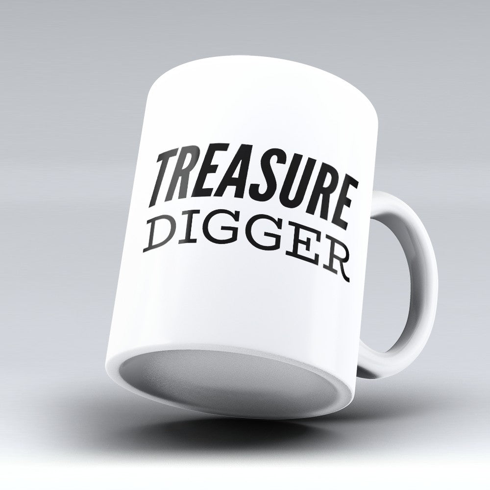 "Limited Edition - ""Treasure Digger"" 11oz Mug"