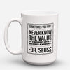 "Limited Edition - ""The Value Of A Moment"" 15oz Mug - Inspirational Quotes Mugs - Mugdom Coffee Mugs"