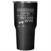 """A Poem About Work"" - 30oz Tumbler"