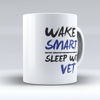 "Limited Edition - ""Wake Up Vet"" 11oz Mug"