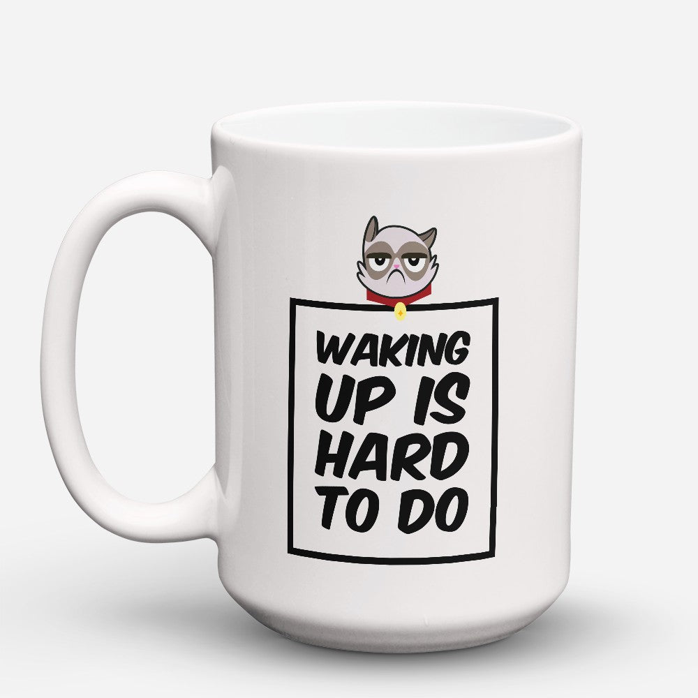 "Limited Edition - ""Waking Up Is Hard To Do"" 15oz Mug"