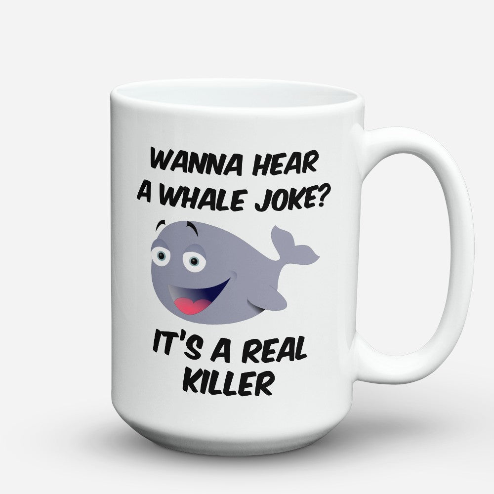 "Limited Edition - ""Whale Joke"" 15oz Mug"