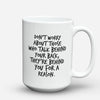 "Limited Edition - ""For A Reason"" 15oz Mug - Inspirational Quotes Mugs - Mugdom Coffee Mugs"