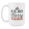 "Limited Edition - ""Marry Teachers"" 15oz Mug - Teacher Mugs - Mugdom Coffee Mugs"