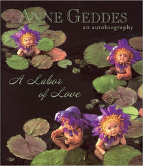"Annabelle font used on Anne Geddes' ""Labor of Love"" book."