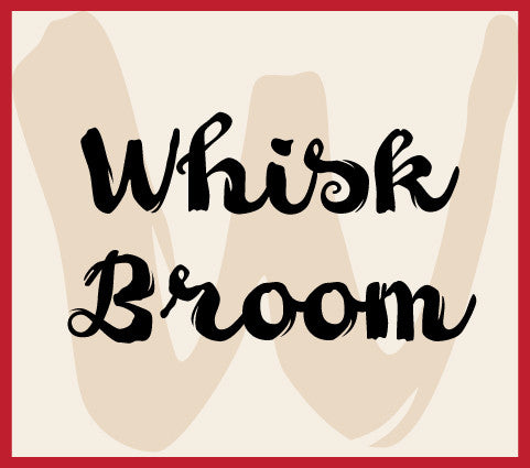 Whisk Broom Banner