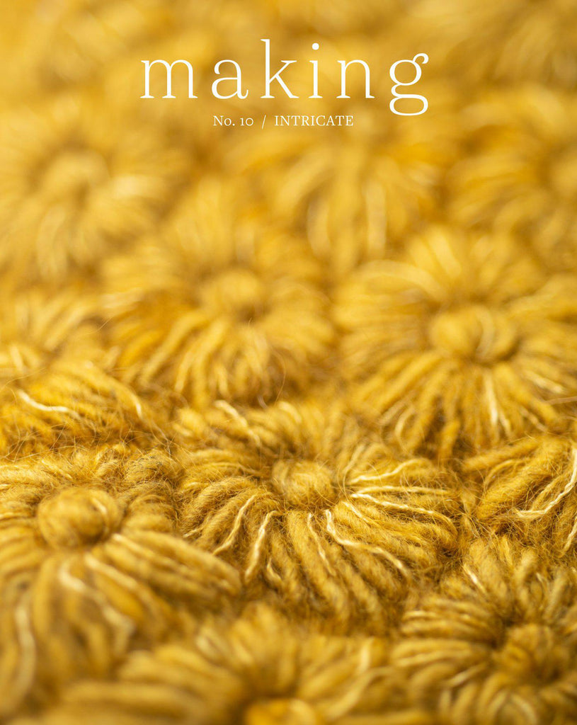 Making Magazine | No. 10 :: Intricate :: PREORDER