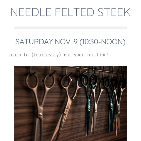 Needle Felted Steek | November 9 :: FULL