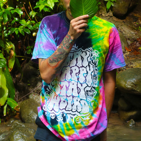 Stay Happy Stay Weird - Flashback Tie-Dye Shirt