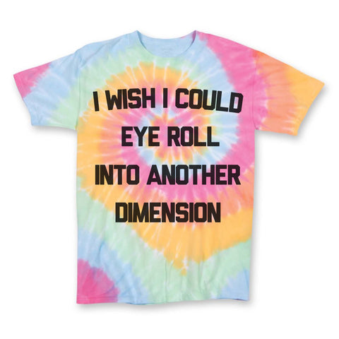 Eye Roll - Dimension Shirt