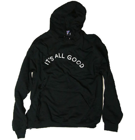 It's all good/Everything will be alright  - Black Depths Hoodie