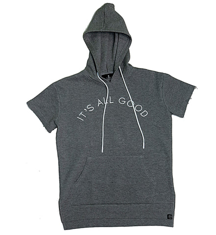 It's All Good - Gray Short Sleeve Hoodie