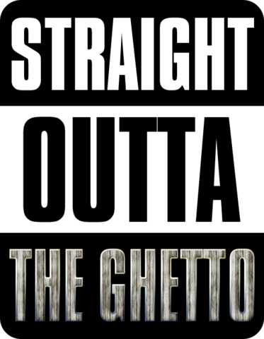 Straight Outta Bed/The Ghetto