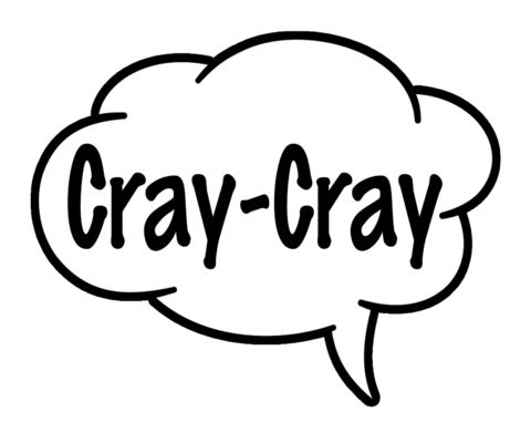 Cray Cray/One Love Speech Bubble