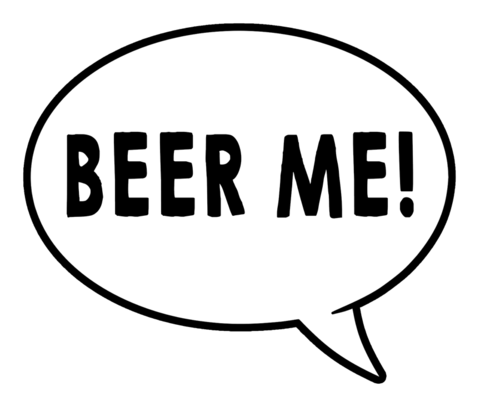 Beer Me/Too much Wine Speech Bubble