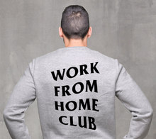 Work From Home Crewneck Sweatshirt