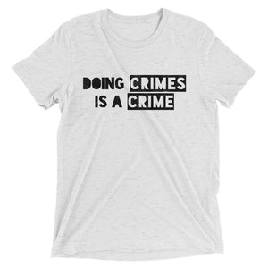 Don't Do Crimes