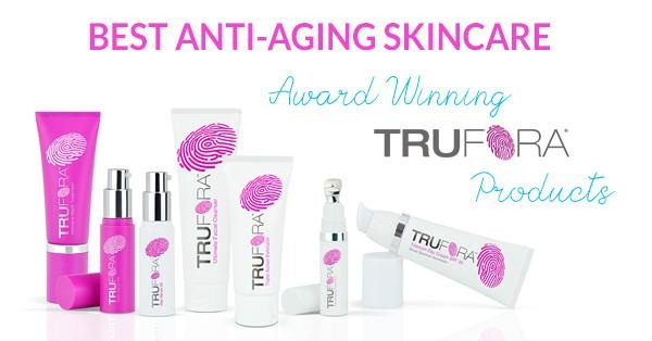 Best Anti-Aging Skincare: Award-Winning Trufora Products - Trufora