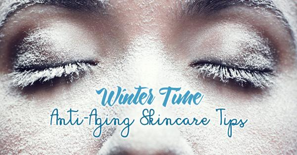 Winter Anti-Aging Skin Care Tips - Trufora