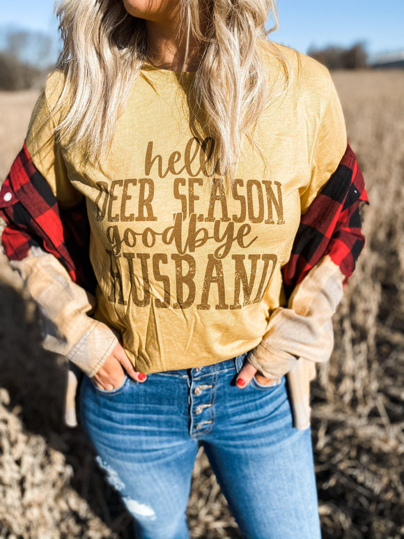 Hello Deer Season, Goodbye Husband Mustard Tee