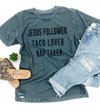 Jesus Follower Taco Lover Nap Taker