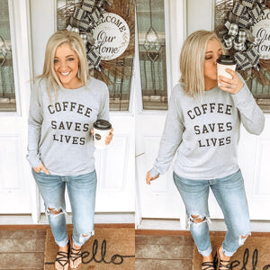 Coffee Saves Lives- Gray