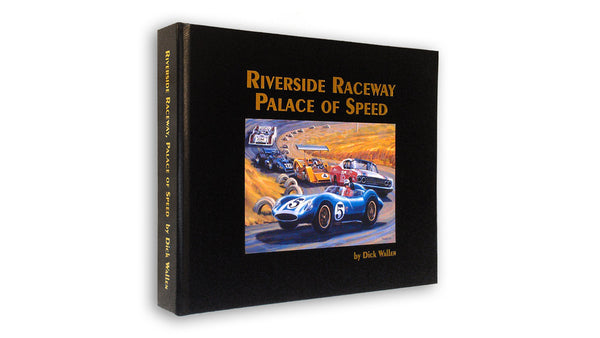 Riverside Raceway: Palace of Speed
