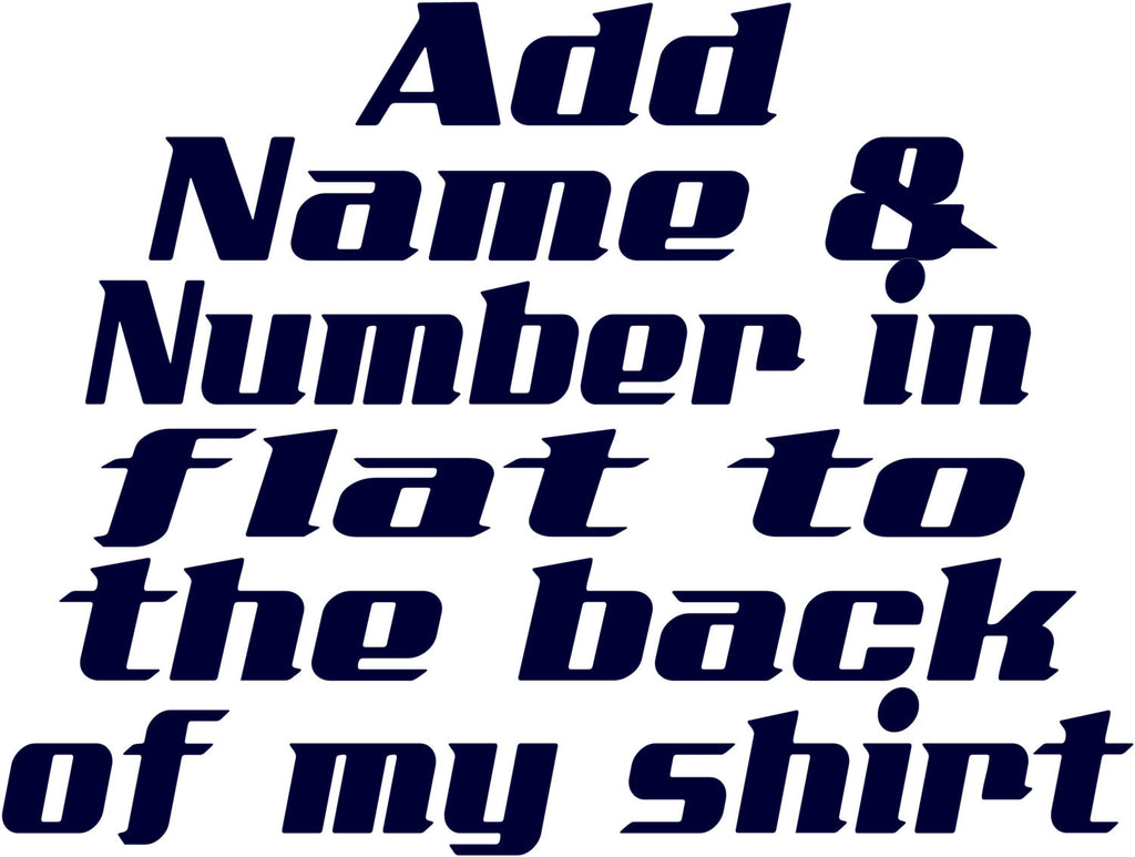 Add name and number in flat to the back of a sports shirt.