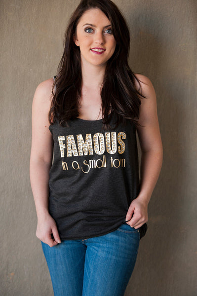 Famous in a small town Marquee tank Beautiful Crystal Marquee letters! Southern Small Town super bling tank