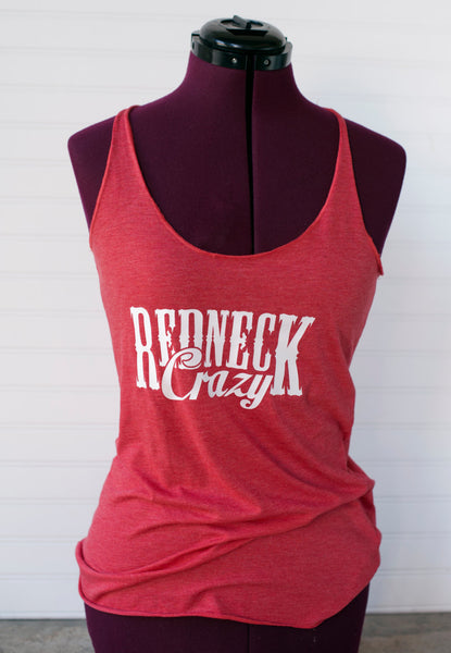 Redneck crazy fitted or flowy tank