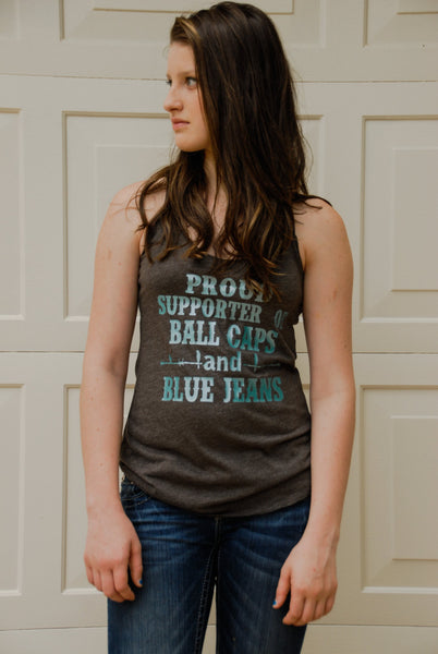 Proud Supporter of Ball Caps and Blue Jeans favorite racerback tank!