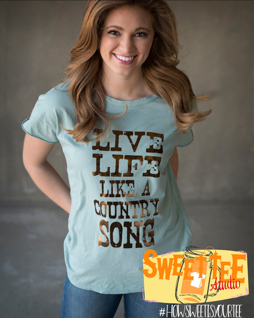 Live Life like a Country Song comfy Rocker tee Metallic Bronze on Jade Alternative Apparel